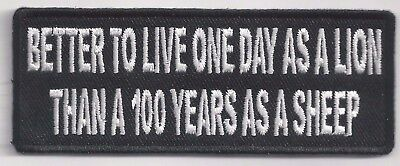 It is better to live one day as a Lion  Aufnäher Patch Sprüche Biker Army