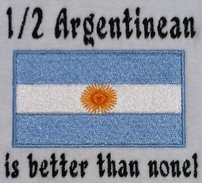 1/2 Argentinean is better than none! Argentina Flag Baby Bodysuit Embroidered