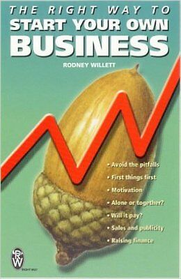 The Right Way to Start Your Own Business, New, Willett, Rodney Book