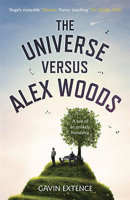 The Universe Versus Alex Woods by Gavin Extence (Paperback, 2013) New Book