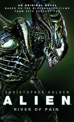 Alien - River of Pain: Book.3 by Christopher Golden (Paperback, 2014) New Book