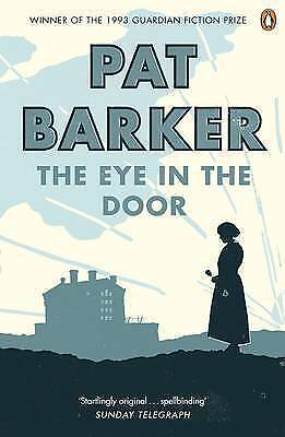The Eye in the Door by Pat Barker (Paperback) New Book