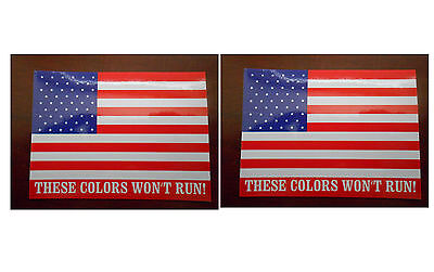 2x The Flag of the United States of America These Colors Won't Run! - Stickers