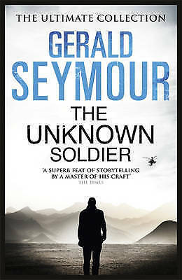 The Unknown Soldier by Gerald Seymour (Paperback) New Book