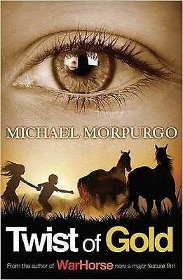 Twist of Gold by Michael Morpurgo (Paperback, 2007) New Book