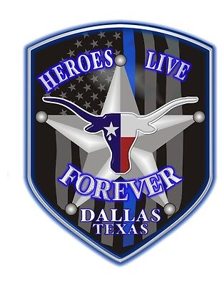Dallas Texas Police Heroes Live Forever Thin Blue Line Memorial Reflective Decal