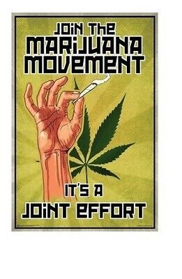 Join The Marijuana Movement ~ Joint Effort ~ 24X36 Weed Poster ~ New/Rolled!