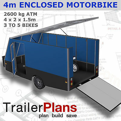 Trailer Plans - 4m ENCLOSED MOTORBIKE TRAILER - PLANS ON CD-ROM