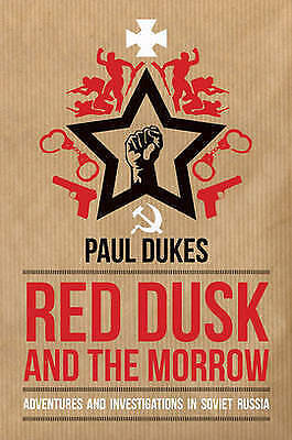 Red Dusk and the Morrow by paul Dukes - New paperback book