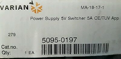 Varian Power Supply 5V Switcher 5A . P/n 5095-0197