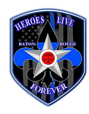 Baton Rouge Louisiana Police Heroes Live Forever TBL Memorial Reflective Decal