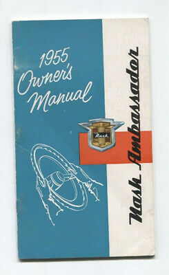 NASH ambassador  owner's manual 1955 / notice d'entretien d'epoque