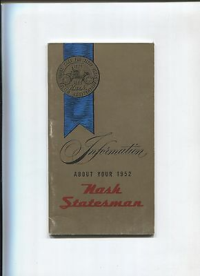 NASH statesman owner's manual 1952 / notice d'entretien d'epoque