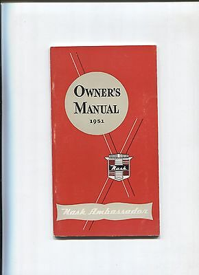 NASH ambassador  owner's manual 1951 / notice d'entretien d'epoque