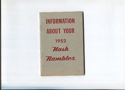 Information about your 1952 NASH Rambler  / notice d'entretien