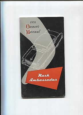 NASH ambassador  owner's manual 1953 / notice d'entretien d'epoque