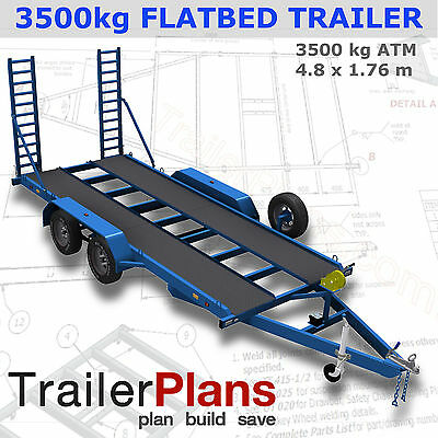 Trailer Plans - 3500KG FLATBED CAR TRAILER PLANS - 4800x1760mm - PLANS ON CD-ROM