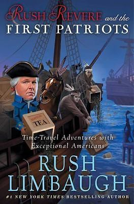 Rush Revere: Rush Revere and the First Patriots : Time-Travel Adventures with...