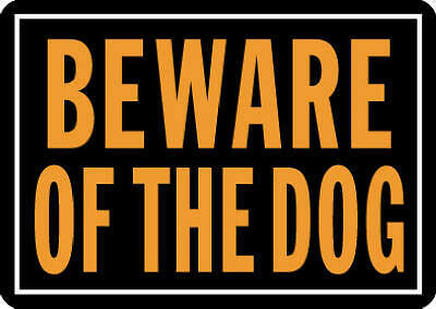 Hyko Prod. 838 Fluorescent Signs-10X14 BEWARE OF DOG SIGN