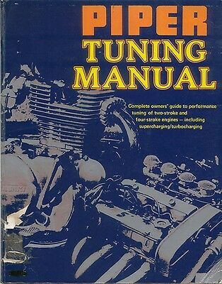 Piper Tuning Manual performance tuning 2, 4 stroke engines super & turbocharging