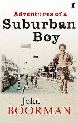 Adventures of a Suburban Boy by John Boorman (Paperback)  New Book