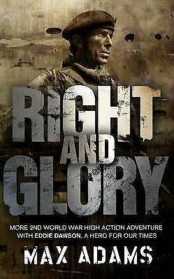Right and Glory by Max Adams (Paperback) New Book