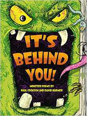 It's Behind You!: Monster Poems By, New, Harmer, David, Cookson, Paul Book