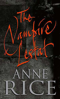 The Vampire Lestat by Anne Rice (Paperback) New Book