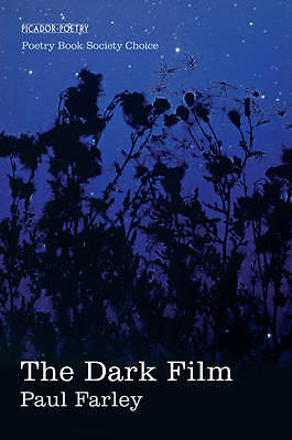 The Dark Film by Paul Farley (Paperback, 2012) New Book