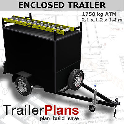 Trailer Plans - 2.1m ENCLOSED BOX TRAILER PLANS - 2100x1200mm - PRINTED HARDCOPY