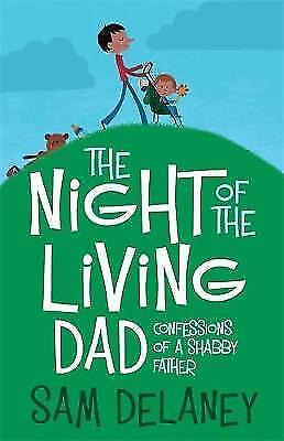 Night of the Living Dad by Sam Delaney (Paperback, 2009) New Book