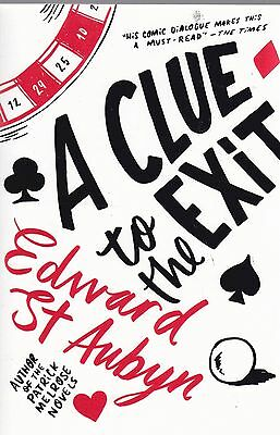 A Clue to the Exit by Edward St. Aubyn (Paperback, 2015) New Book