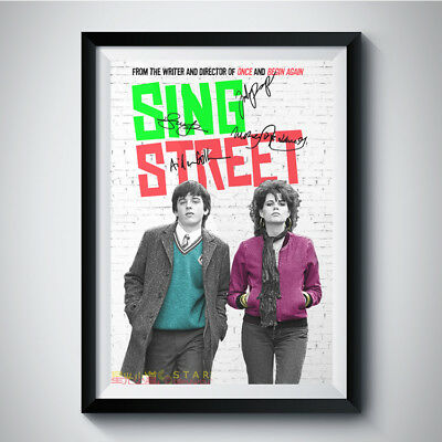 SING STREET Movie Casts Autograph Reprint Poster A4 A3 JOHN CARNEY MUSIC SIGNED