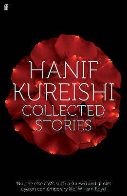 Collected Stories by Hanif Kureishi (Paperback, 2010) New Book