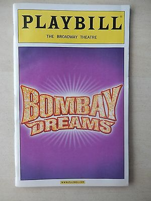 May 14th, 2004 - Broadway Theatre Playbill w/Tickets - Bombay Dreams