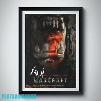 WARCRAFT 2016 Movie Cast Autograph Reprint Poster A4 A3 5R TOBY KEBBELL ORC WOW