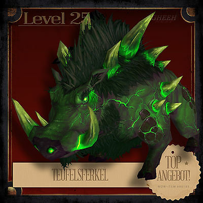 » Teufelsferkel | Fel Piglet | World of Warcraft | WoW Legion Pet Haustier L25 «