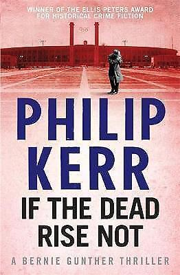 If the Dead Rise Not by Philip Kerr (Paperback) New Book