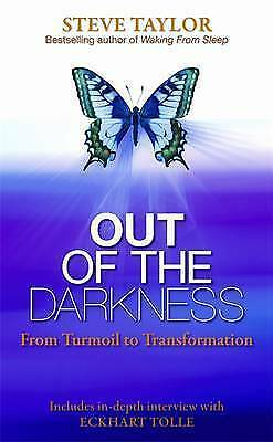 Out of the Darkness: From Turmoil to Transformation by Steve Taylor New Book