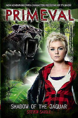 Primeval: Shadow of the Jaguar by Steven Savile (Paperback, 2011) New Book