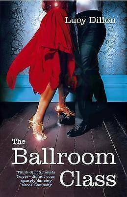 The Ballroom Class by Lucy Dillon (Paperback) New Book