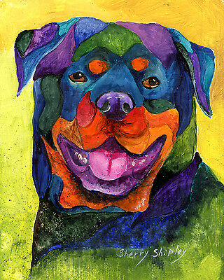 ROTTWEILER 8X10  DOG Colorful Print from Artist Sherry Shipley