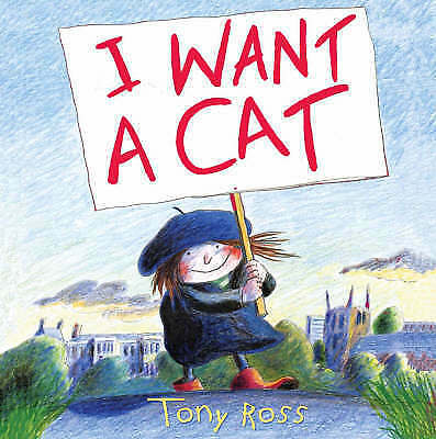 I Want a Cat by Tony Ross (Paperback) New Book