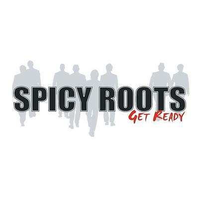 Spicy Roots - Get Ready
