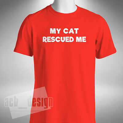 My Cat Rescued Me Mens T-Shirt Rescue Cat Dog Lover Pet Animal