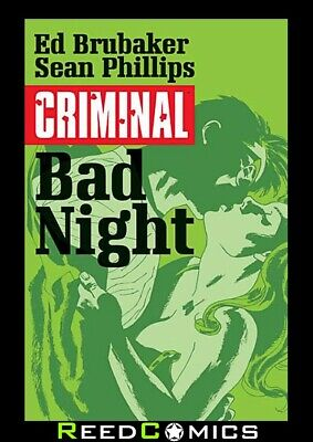 CRIMINAL VOLUME 4 BAD NIGHT GRAPHIC NOVEL New Edition Paperback by Ed Brubaker