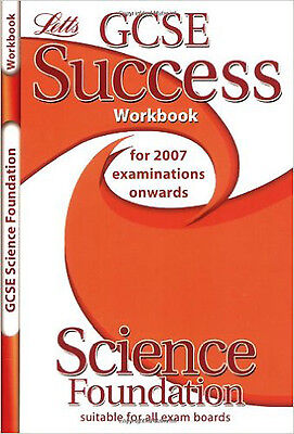 Letts GCSE Success - Science - Foundation Tier: Workbook (2012 Exams Only), New,
