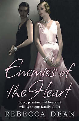 Enemies of the Heart by Rebecca Dean (Paperback) New Book