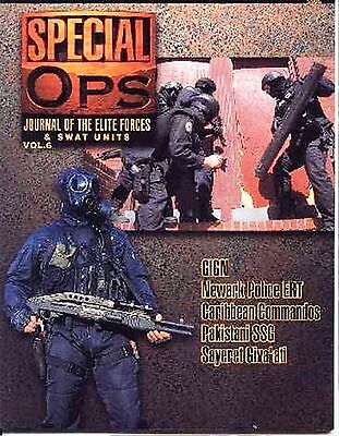 Special Ops Journal of the Elite Forces & Swat Units Volume 6 by Concord #5506