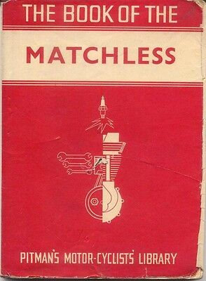 Matchless Motor Cyles 1945-60, Practical Guide for Owners pub. Pitman 1960